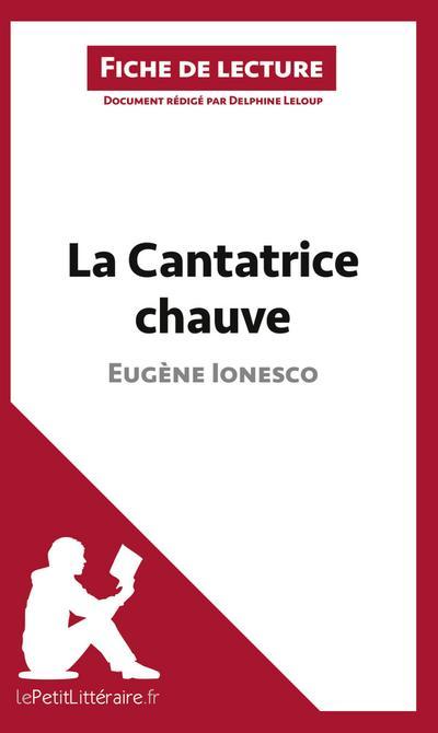Analyse : La Cantatrice chauve d'Eugène Ionesco  (analyse complète de l'oeuvre et résumé)