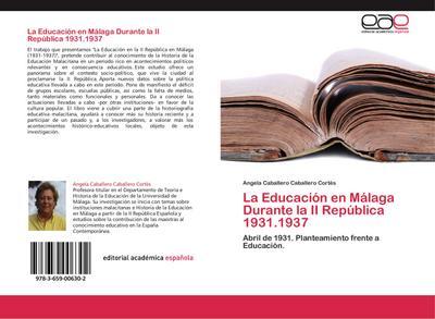 La Educación en Málaga Durante la II República 1931.1937