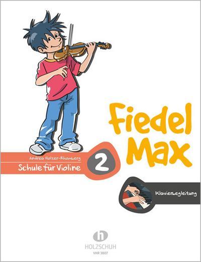 Fiedel-Max für Violine  - Schule, Band 2. Klavierbegleitung
