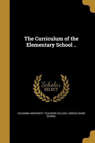 CURRICULUM OF THE ELEM SCHOOL