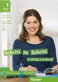 Schritt für Schritt in Alltag und Beruf 1/ Kursbuch + Arbeitsbuch