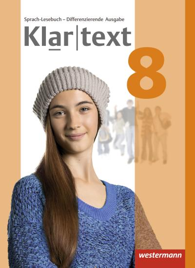 Klartext 8. Schülerband. Differenzierende allgemeine Ausgabe