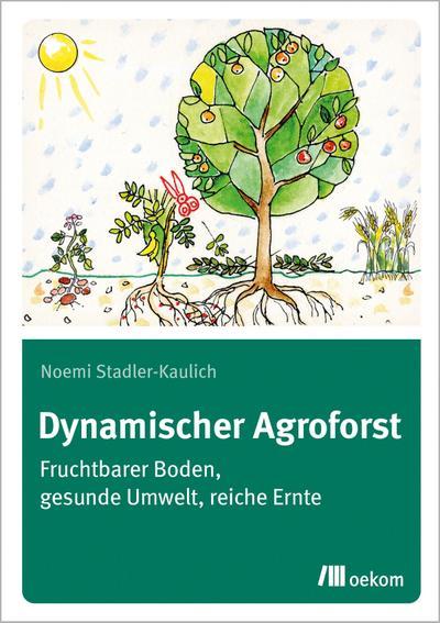 Dynamischer Agroforst