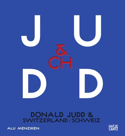 Donald Judd & Switzerland
