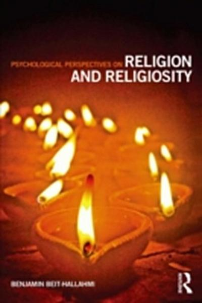 Psychological Perspectives on Religion and Religiosity
