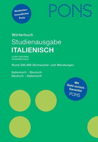PONS Wörterbuch Studienausgabe Italienisch für Schule und Studium: Italienisch-Deutsch/Deutsch-Italienisch