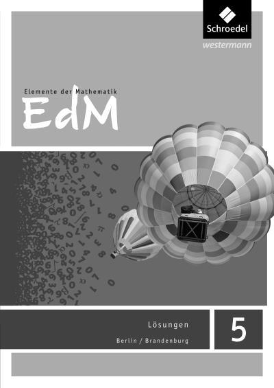 Elemente der Mathematik SI 5. Lösungen. Berlin / Brandenburg