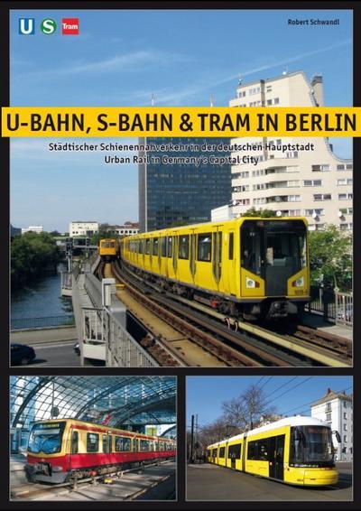 U-Bahn, S-Bahn & Tram in Berlin
