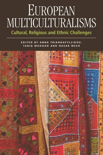 European Multiculturalisms: Cultural, Religious and Ethnic Challenges