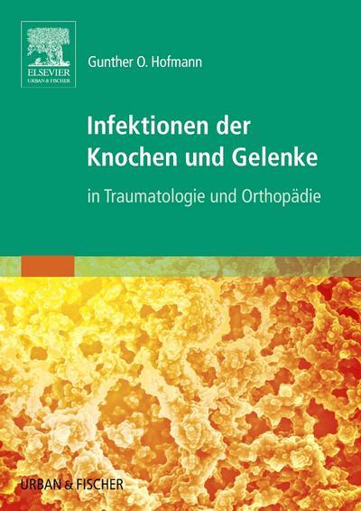 Infektionen der Knochen und Gelenke
