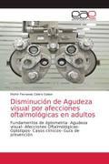 Disminución de Agudeza visual por afecciones oftalmológicas en adultos
