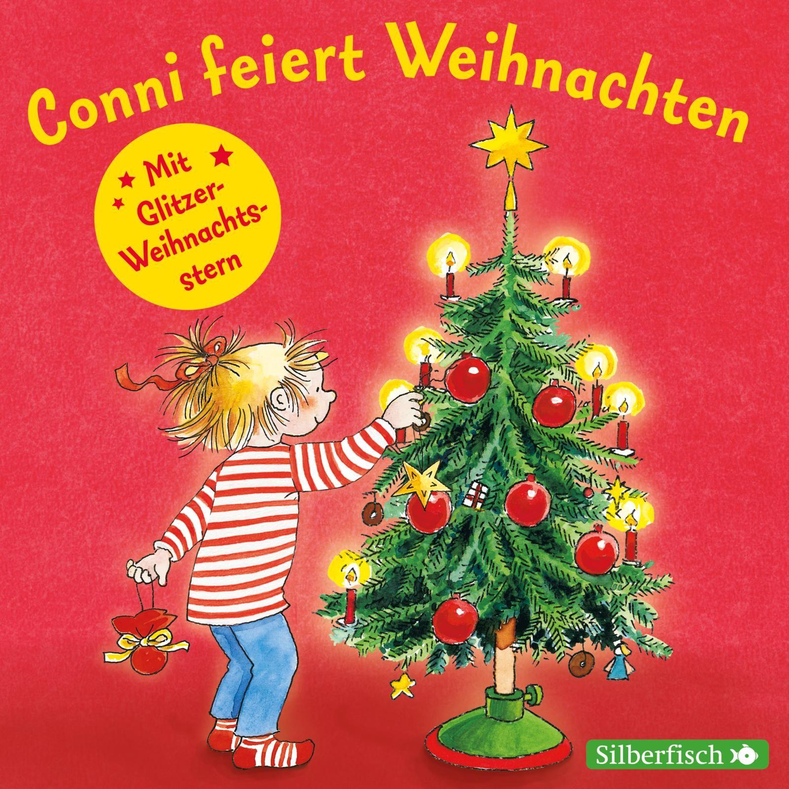 Conni feiert Weihnachten. Mit tollem Conni-Glitzerstern Liane Schneider