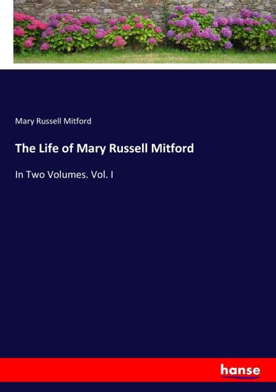 The Life of Mary Russell Mitford