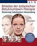 Bildatlas der ästhetischen Botulinumtoxin-The ...