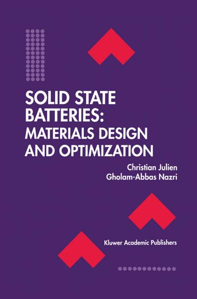 Solid State Batteries: Materials Design and Optimization