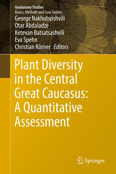 Plant Diversity in the Central Great Caucasus: A Quantitative Assessment