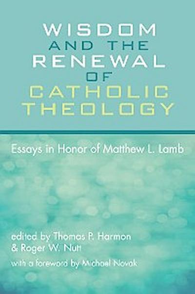 Wisdom and the Renewal of Catholic Theology