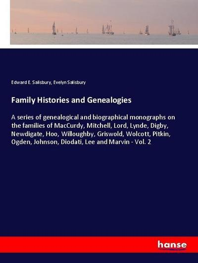 Family Histories and Genealogies
