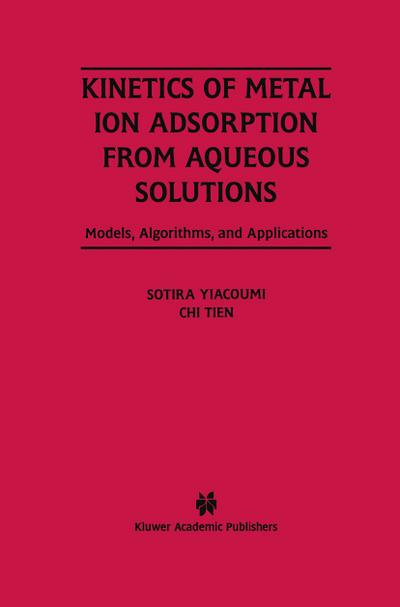Kinetics of Metal Ion Adsorption from Aqueous Solutions