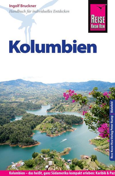 Reise Know-How Kolumbien: Reiseführer für individuelles Entdecken