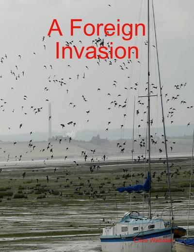 A Foreign Invasion