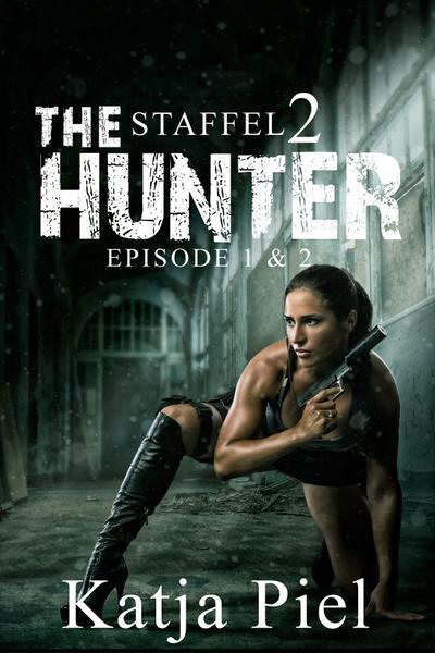 THE HUNTER | Staffel 2 | Teil 1 & 2