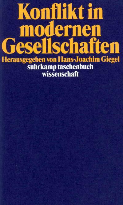 Konflikt in modernen Gesellschaften (suhrkamp taschenbuch wissenschaft)