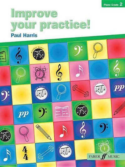 Improve Your Practice! Piano: Grade 2