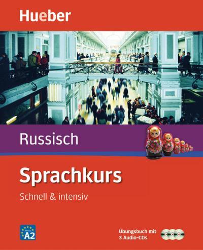 Sprachkurs Russisch: Schnell & intensiv / Paket: Buch + 3 Audio-CDs