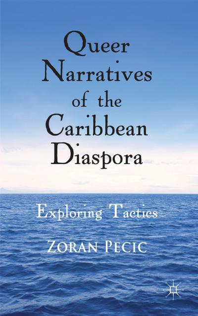 Queer Narratives of the Caribbean Diaspora