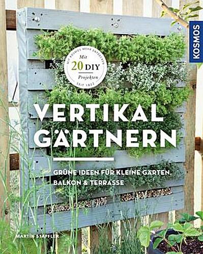 Vertikal gärtnern