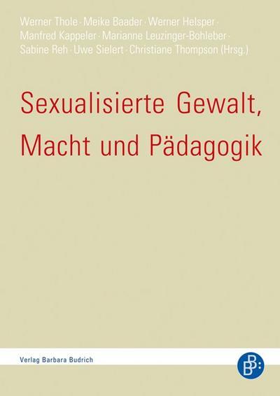 Sexualisierte Gewalt, Macht und Pädagogik