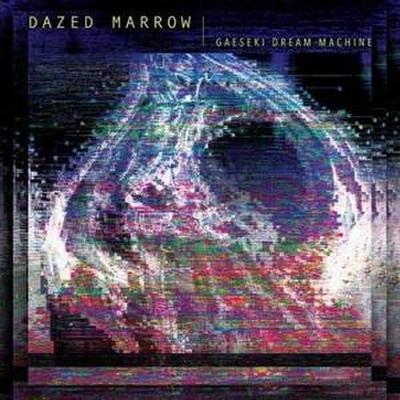 Dazed Marrow: Gaeski Dream Machine