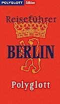 POLYGLOTT Edition Reiseführer Berlin; Berlin  ...