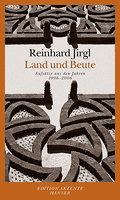Land und Beute: Aufsätze aus den Jahren 1996  ...