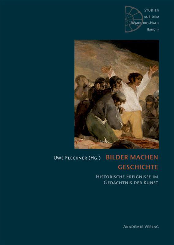 Bilder machen Geschichte, Uwe Fleckner