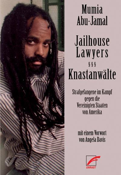 Jailhouse Lawyers – Knastanwälte: Strafgefangene im Kampf gegen die Vereinigten Staaten von Amerika