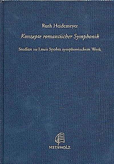 Konzepte romantischer Symphonik