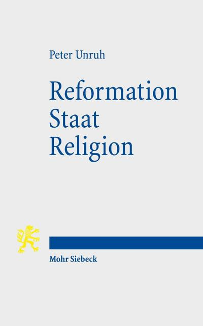 Reformation - Staat - Religion