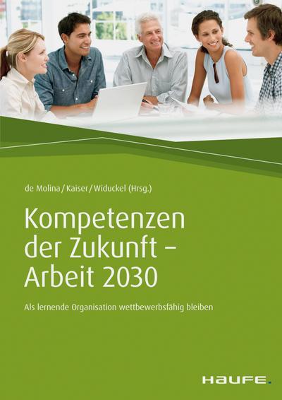 Kompetenzen der Zukunft - Arbeit 2030