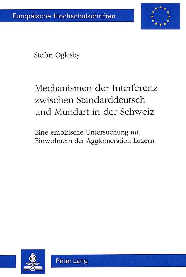 Mechanismen der Interferenz zwischen Standarddeutsch und Mundart in der Sch ...