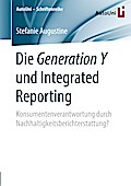 Die Generation Y und Integrated Reporting