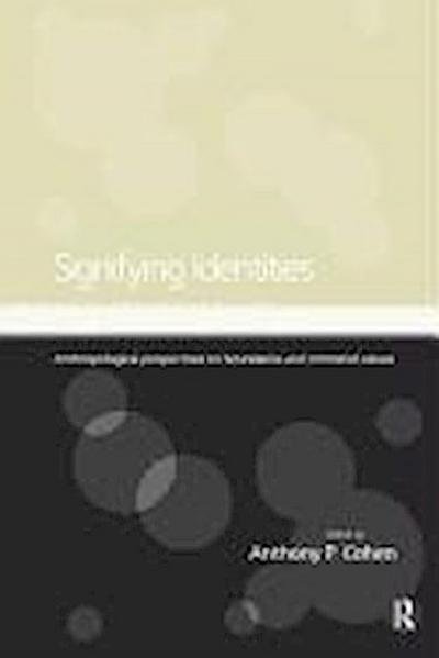 Signifying Identities: Anthropological Perspectives on Boundaries and Contested Identities