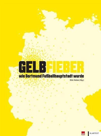 Gelbfieber: Wie Dortmund Fußballhauptstadt wurde