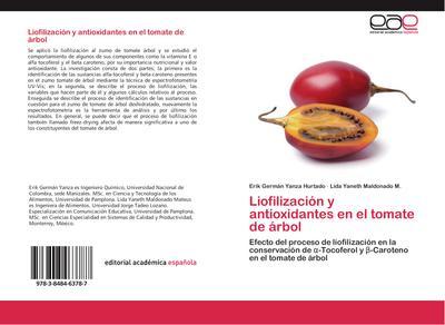 Liofilización y antioxidantes en el tomate de árbol