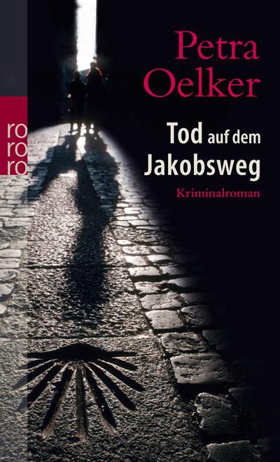 Tod auf dem Jakobsweg (rororo)