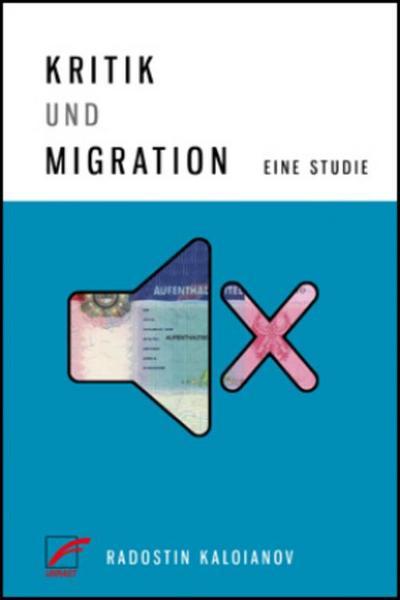 Kritik und Migration: Eine Studie