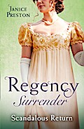 Regency Surrender: Scandalous Return: Return of Scandal's Son / Saved by Scandal's Heir (Mills & Boon M&B)