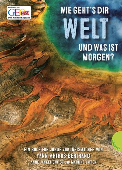 Wie geht's dir Welt und was ist morgen?; Übers. v. Petersen, Kristina; Deutsch