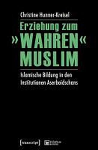 """Erziehung zum """"""""wahren"""""""" Muslim Christine Hunner-Kreisel"""